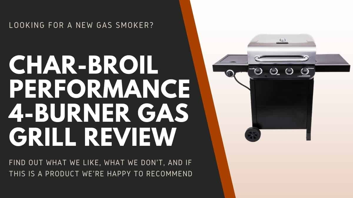 Char broil performance 4 burner gas grill review written beside the product isolated on white
