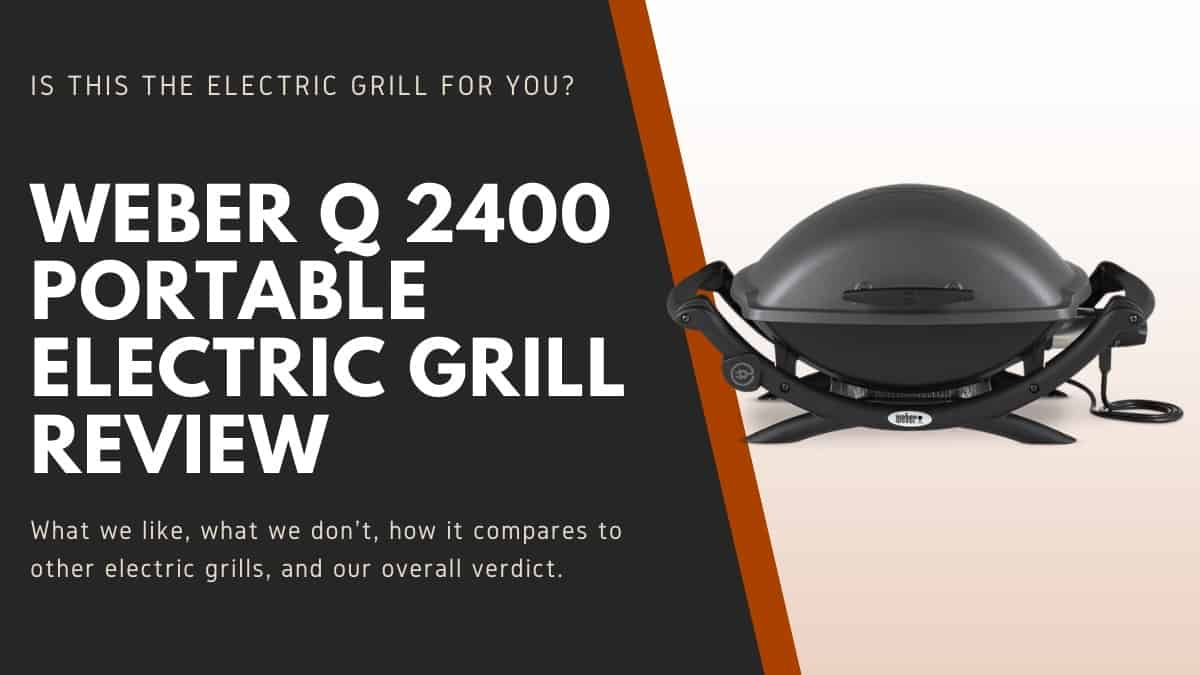 Weber Q 2400 isolated over text describing this review article